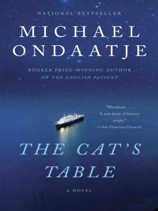 Title details for The Cat's Table by Michael Ondaatje - Wait list