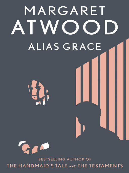 Title details for Alias Grace by Margaret Atwood - Wait list