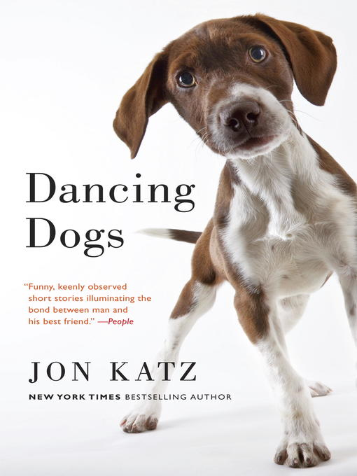 Title details for Dancing Dogs by Jon Katz - Available