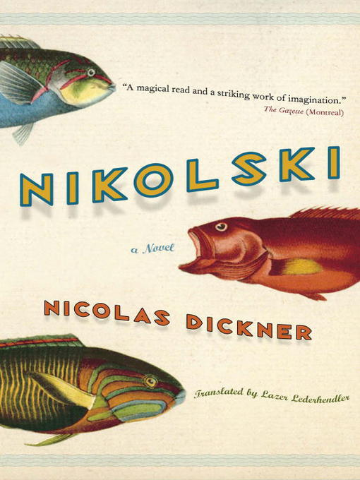Title details for Nikolski by Nicolas Dickner - Available