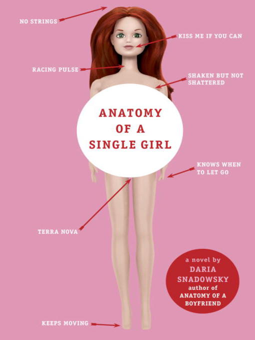 Title details for Anatomy of a Single Girl by Daria Snadowsky - Available