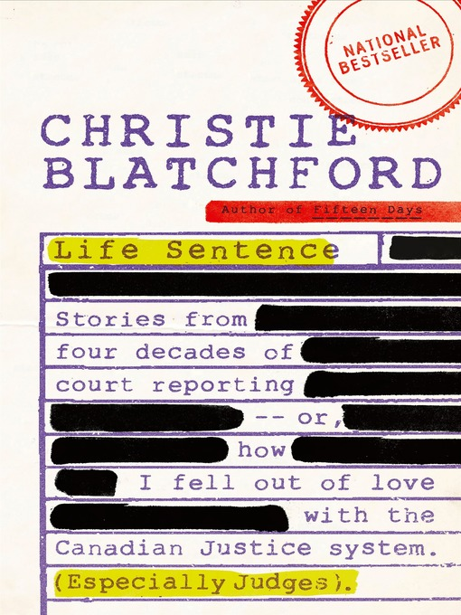 Title details for Life Sentence by Christie Blatchford - Available