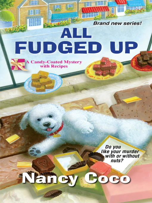 Title details for All Fudged Up by Nancy CoCo - Available