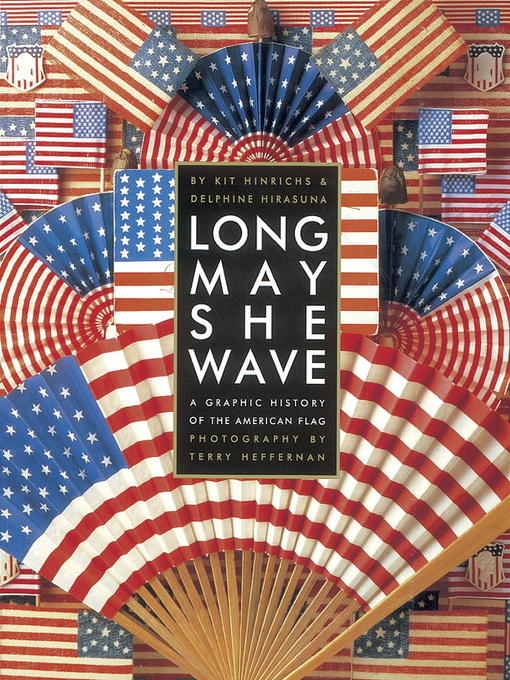 Title details for Long May She Wave by Kit Hinrichs - Available