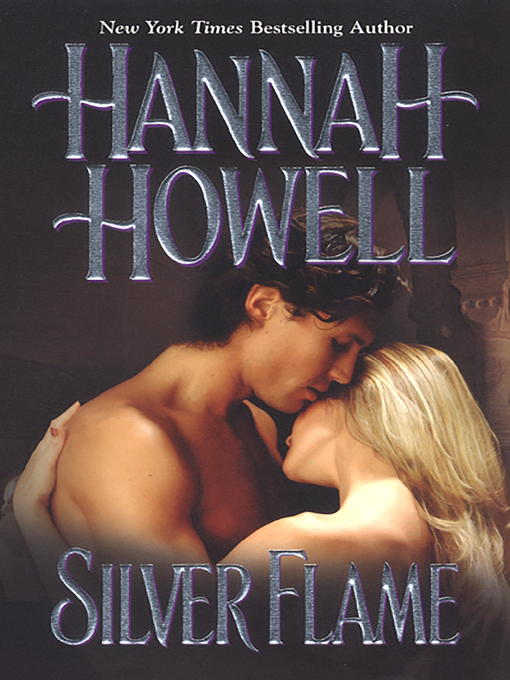 Title details for Silver Flame by Hannah Howell - Wait list