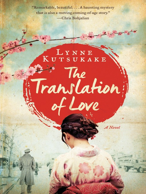 Title details for The Translation of Love by Lynne Kutsukake - Wait list