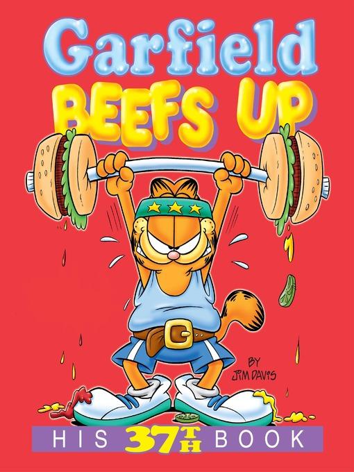 Title details for Garfield Beefs Up by Jim Davis - Wait list