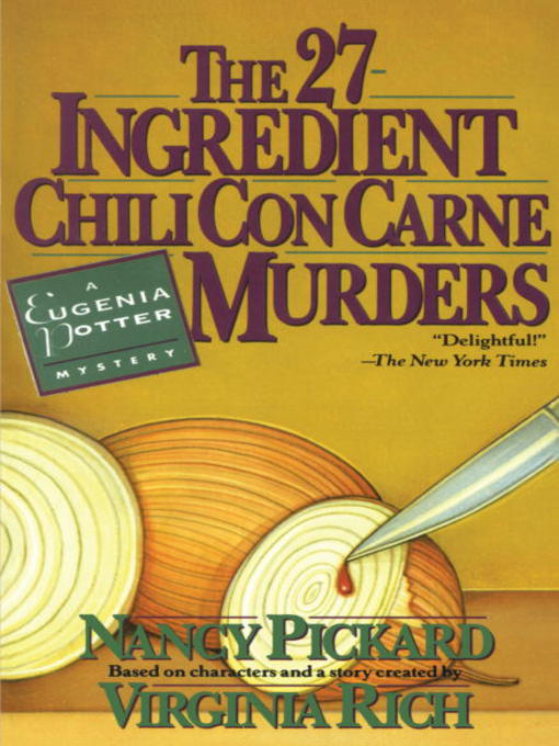 Title details for The 27-Ingredient Chili Con Carne Murders by Nancy Pickard - Available