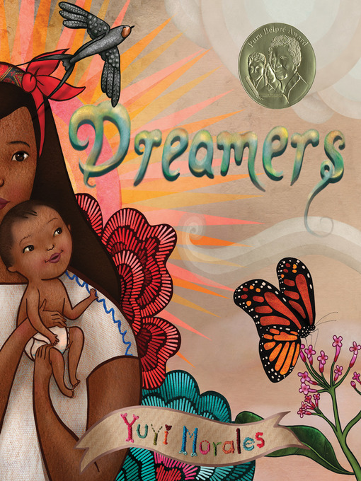 Title details for Dreamers by Yuyi Morales - Available