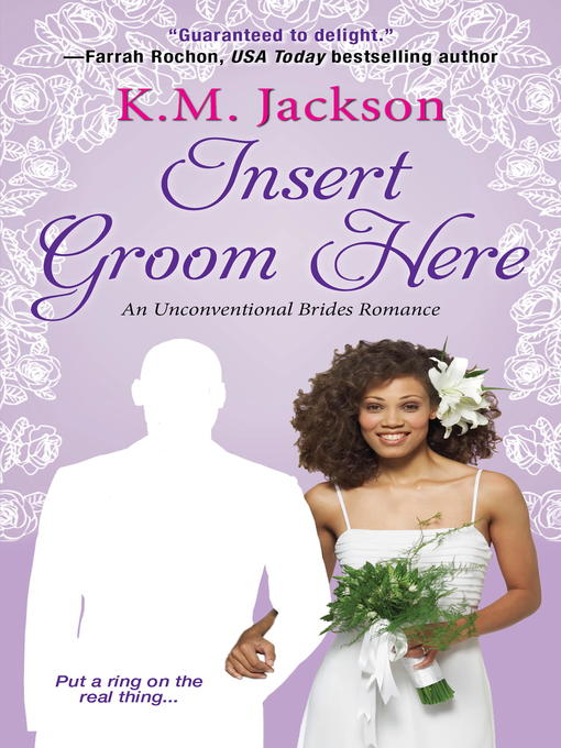 Title details for Insert Groom Here by K.M. Jackson - Available