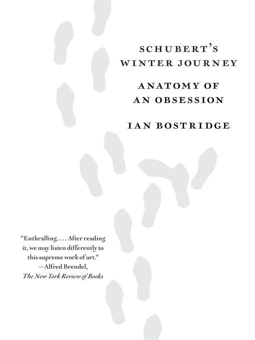 Title details for Schubert's Winter Journey by Ian Bostridge - Available