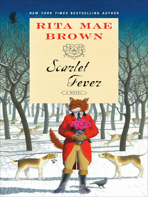 Title details for Scarlet Fever by Rita Mae Brown - Wait list