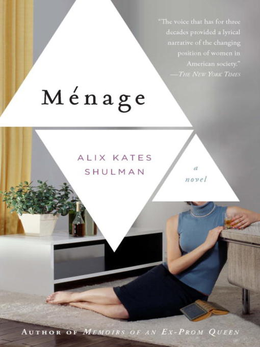 Title details for Menage by Alix Kates Shulman - Available
