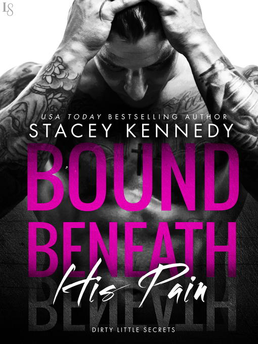 Title details for Bound Beneath His Pain by Stacey Kennedy - Wait list