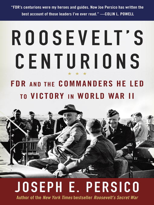 Title details for Roosevelt's Centurions by Joseph E. Persico - Available