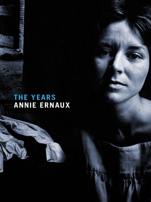 Title details for The Years by Annie Ernaux - Available