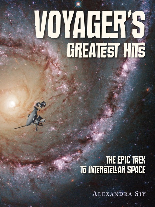 Title details for Voyager's Greatest Hits by Alexandra Siy - Wait list