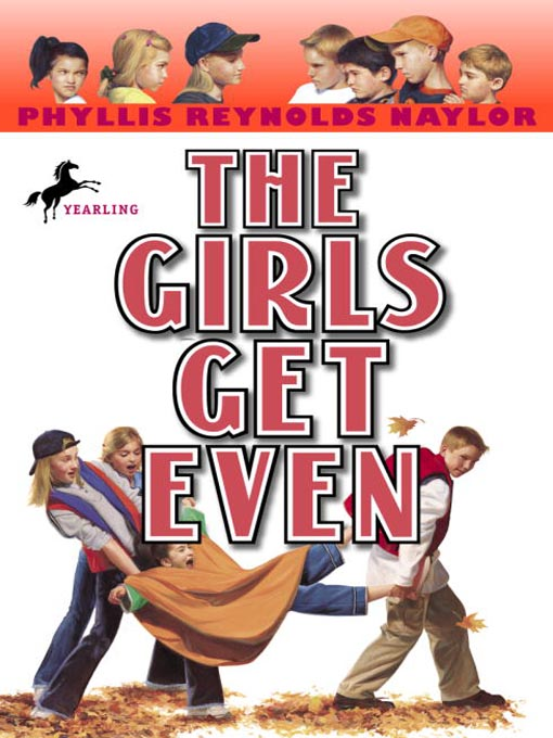 Title details for The Girls Get Even by Phyllis Reynolds Naylor - Wait list