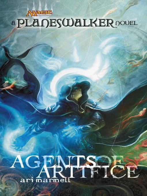 Title details for Agents of Artifice by Ari Marmell - Available