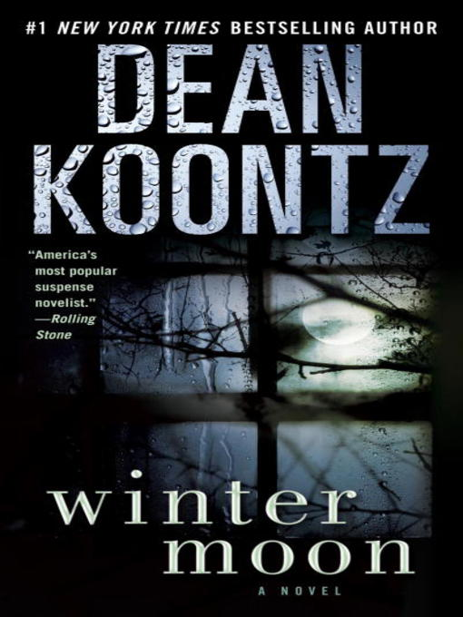 Title details for Winter Moon by Dean Koontz - Wait list