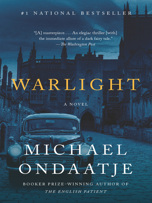 Title details for Warlight by Michael Ondaatje - Available
