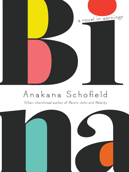 Title details for Bina by Anakana Schofield - Wait list