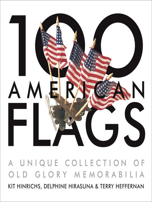 Title details for 100 American Flags by Kit Hinrichs - Available