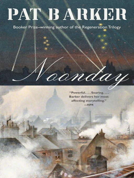 Title details for Noonday by Pat Barker - Available