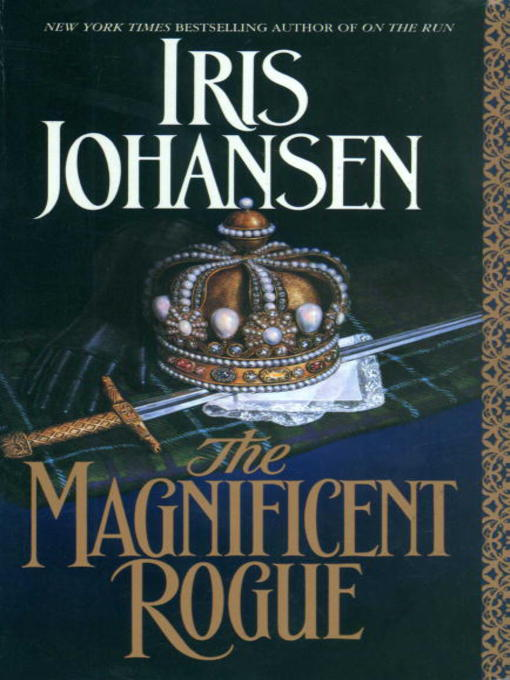 Title details for The Magnificent Rogue by Iris Johansen - Available