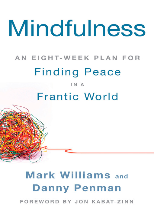 Mindfulness:-An-Eight-Week-Plan-for-Finding-Peace-in-a-Frantic-World