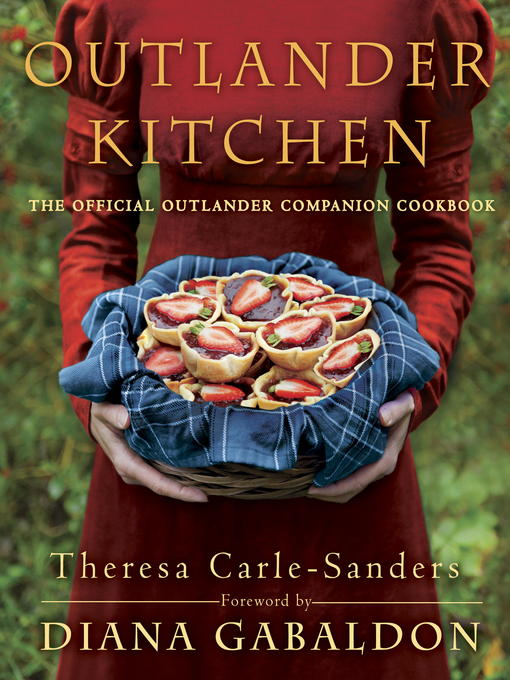 Title details for Outlander Kitchen by Theresa Carle-Sanders - Wait list