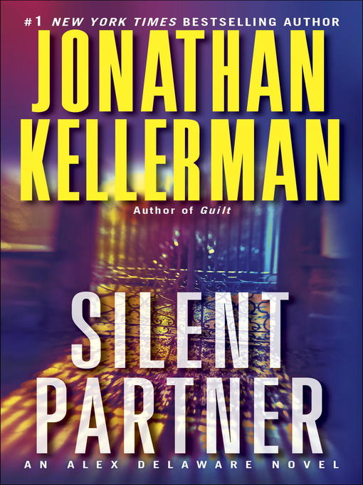 Title details for Silent Partner by Jonathan Kellerman - Available