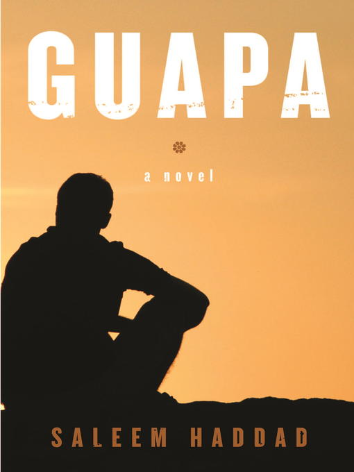 Title details for Guapa by Saleem Haddad - Wait list