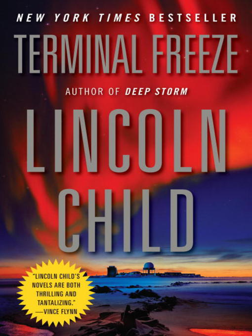 Title details for Terminal Freeze by Lincoln Child - Wait list