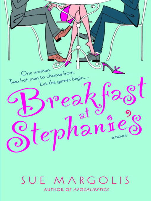 Title details for Breakfast at Stephanie's by Sue Margolis - Available