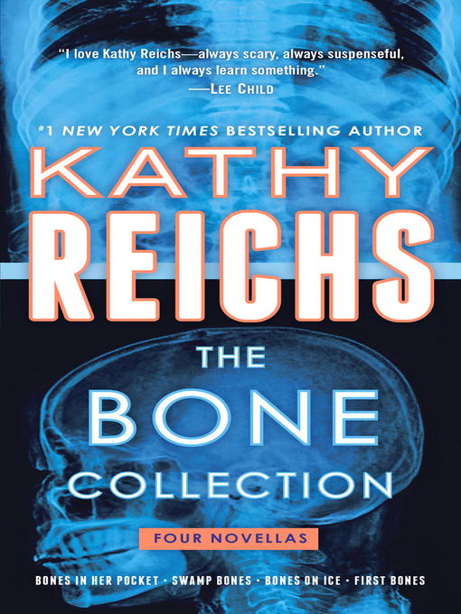Title details for The Bone Collection by Kathy Reichs - Available