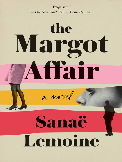 Title details for The Margot Affair by Sanaë Lemoine - Wait list