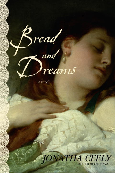 Title details for Bread and Dreams by Jonatha Ceely - Available