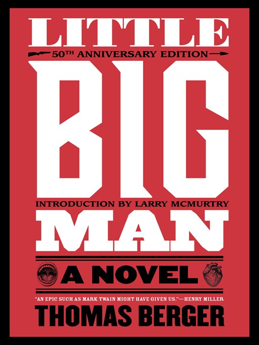Title details for Little Big Man by Thomas Berger - Available