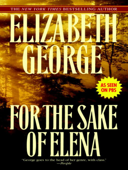 Title details for For the Sake of Elena by Elizabeth George - Available