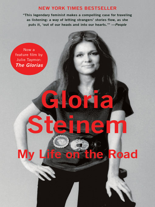 Title details for My Life on the Road by Gloria Steinem - Available