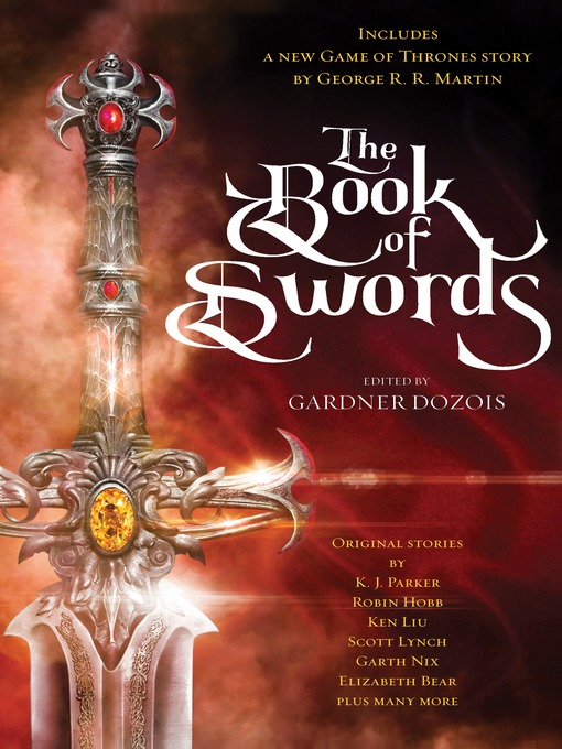 Title details for The Book of Swords by Gardner Dozois - Available