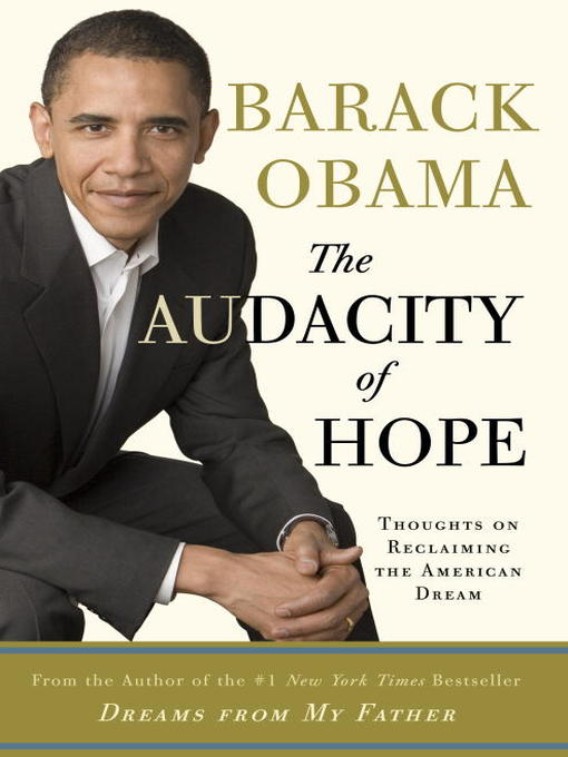 Title details for The Audacity of Hope by Barack Obama - Available