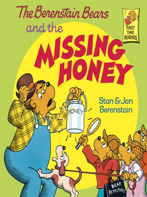 Title details for The Berenstain Bears and the Missing Honey by Stan Berenstain - Wait list