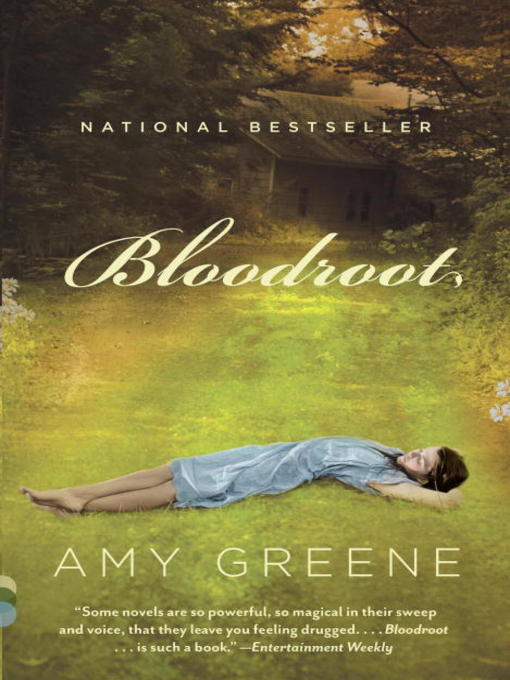 Title details for Bloodroot by Amy Greene - Available