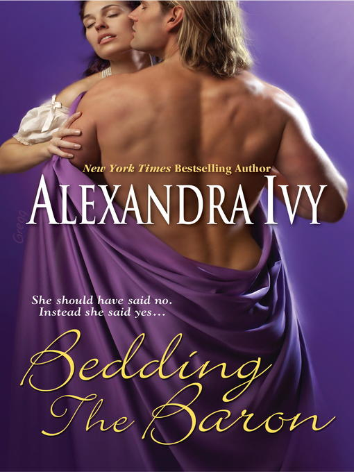 Title details for Bedding The Baron by Alexandra Ivy - Available