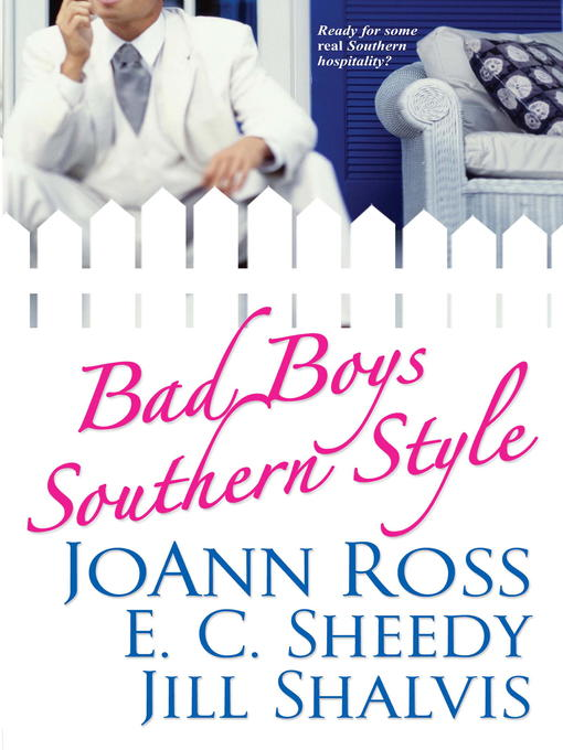 Title details for Bad Boys Southern Style by Joann Ross - Available