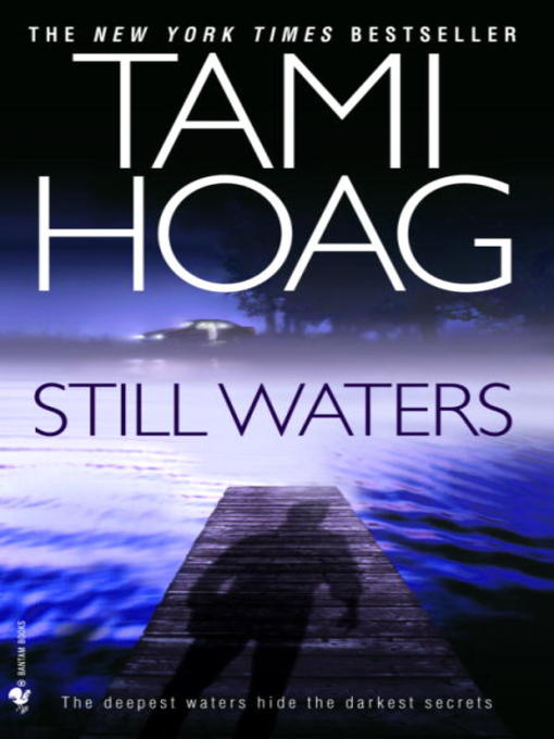 Title details for Still Waters by Tami Hoag - Available