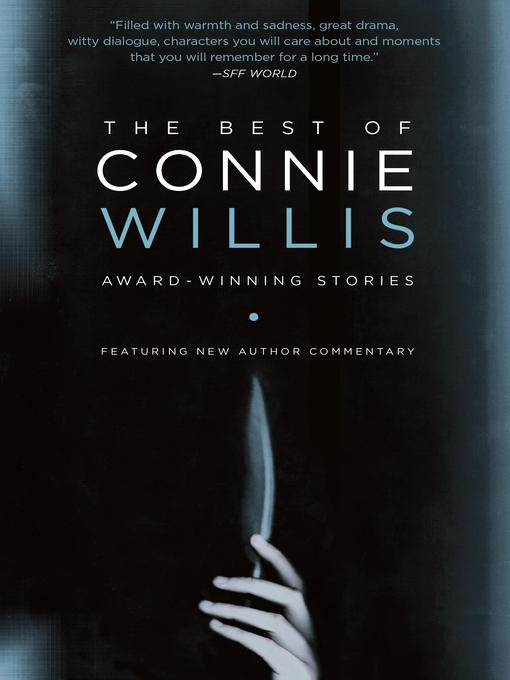 Title details for The Best of Connie Willis by Connie Willis - Available