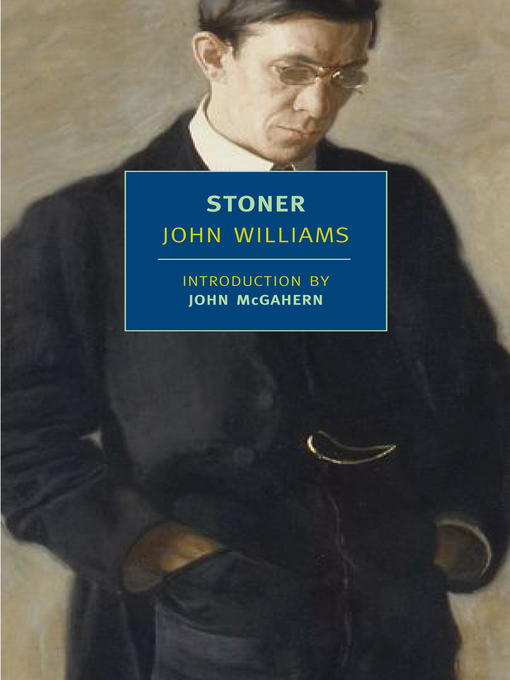 Title details for Stoner by John Williams - Available